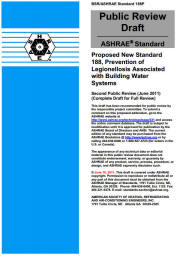 BSR/ASHRAE Standard 188, Prevention of Legionellosis Associated with Building Water Systems